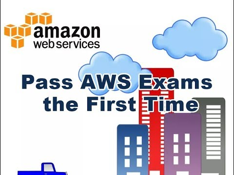 AWS Certification Exams | How to Pass the First Time | Cloud ...