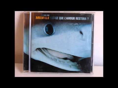 Melville - Que Le Vent T'emporte