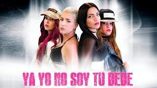 4 BABYS -YA YO NO SOY TU BEBÉ -VIDEOCLIP OFICIAL