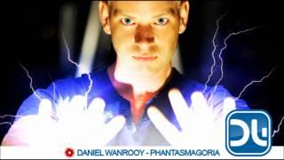 Daniel Wanrooy - Phantasmagoria