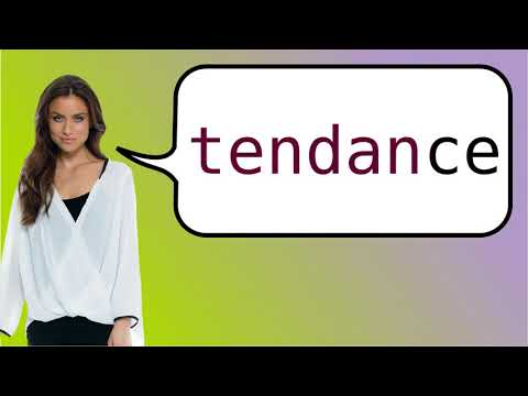 How to say 'trend' in French?