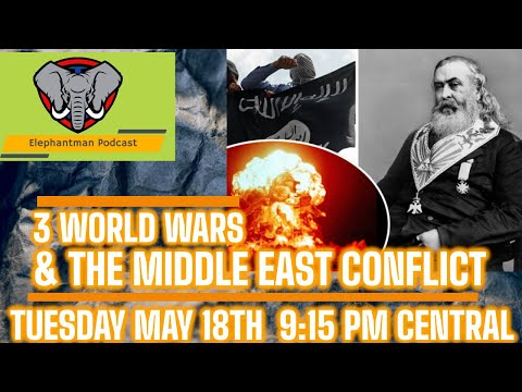 Three World Wars & The Middle East Conflict