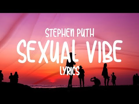 Stephen Puth - Sexual Vibe (Lyrics) Mp3