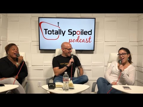 Totally Spoiled Podcast: Episode 34