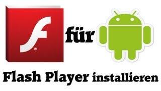 How To: Installation vom Adobe Flash Player auf Android [deutsch] [HD]