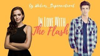 In Love With The Flash // Wattpad Trailer
