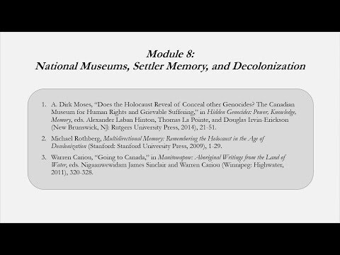 HGS 527 - Native American Genocides - 8 - National Museums, Settler Memory, and Decolonization