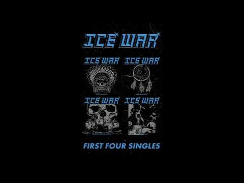 Ice War - First Four Singles (2018)