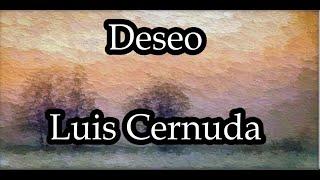 """El poema de los viernes 55. """"Deseo"""" de Luis Cernuda"""