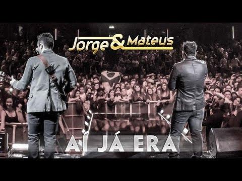 Jorge & Mateus - Ai Já Era - [Novo DVD Live in London] - (Clipe Oficial)