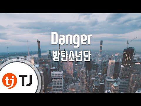 Danger_BTS 방탄소년단_TJ노래방 (Karaoke/lyrics/romanization/KOREAN)