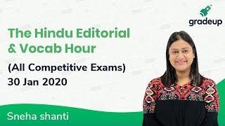The Hindu Editorial Analysis by Sneha Shanti | 30th Jan 2020