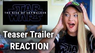 STAR WARS: EPISODE IX - THE RISE OF SKYWALKER   Teaser Trailer Reaction!