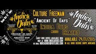 Indica Dubs: Culture Freeman – Ancient Of Days / Indica Dubs & Chazbo – Ancient Dub 10″ [ISS032]