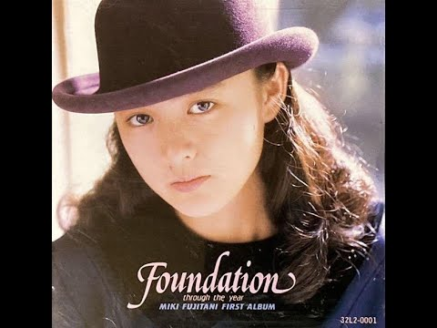Miki Fujitani - Foundation (1988) [Full Album]