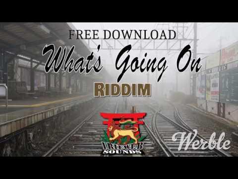 What's Going On Riddim - Instrumental