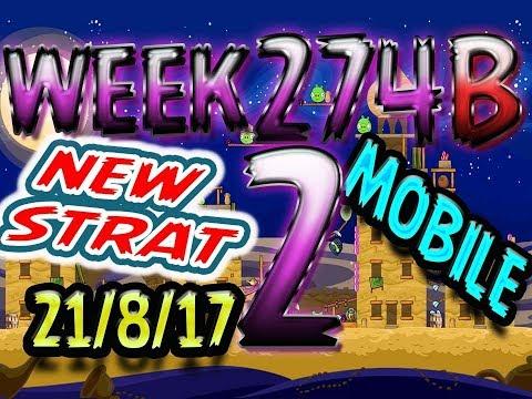 Angry Birds Friends Tournament Level 2 Week 274-B NEW STRAT Highscore POWER-UP walkthrough