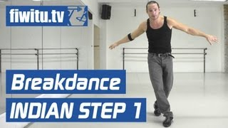 Breakdance lernen: Indian Step 1 - fiwitu.tv