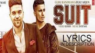 suit suit MP3 song - Guru Randhawa and UK singer Arjun