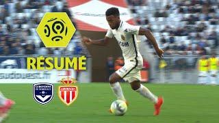 Girondins de Bordeaux - AS Monaco (0-2)  - Résumé - (GdB - ASM) / 2017-18