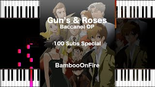 (100 Subscribers!) Gun's & Roses by Paradise Lunch 「Baccano! OP」   Piano Duet Tutorial