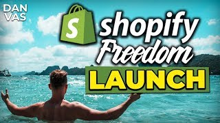 The LAUNCH Of Shopify Freedom! (COURSE NOW OPEN + MENTORSHIP)