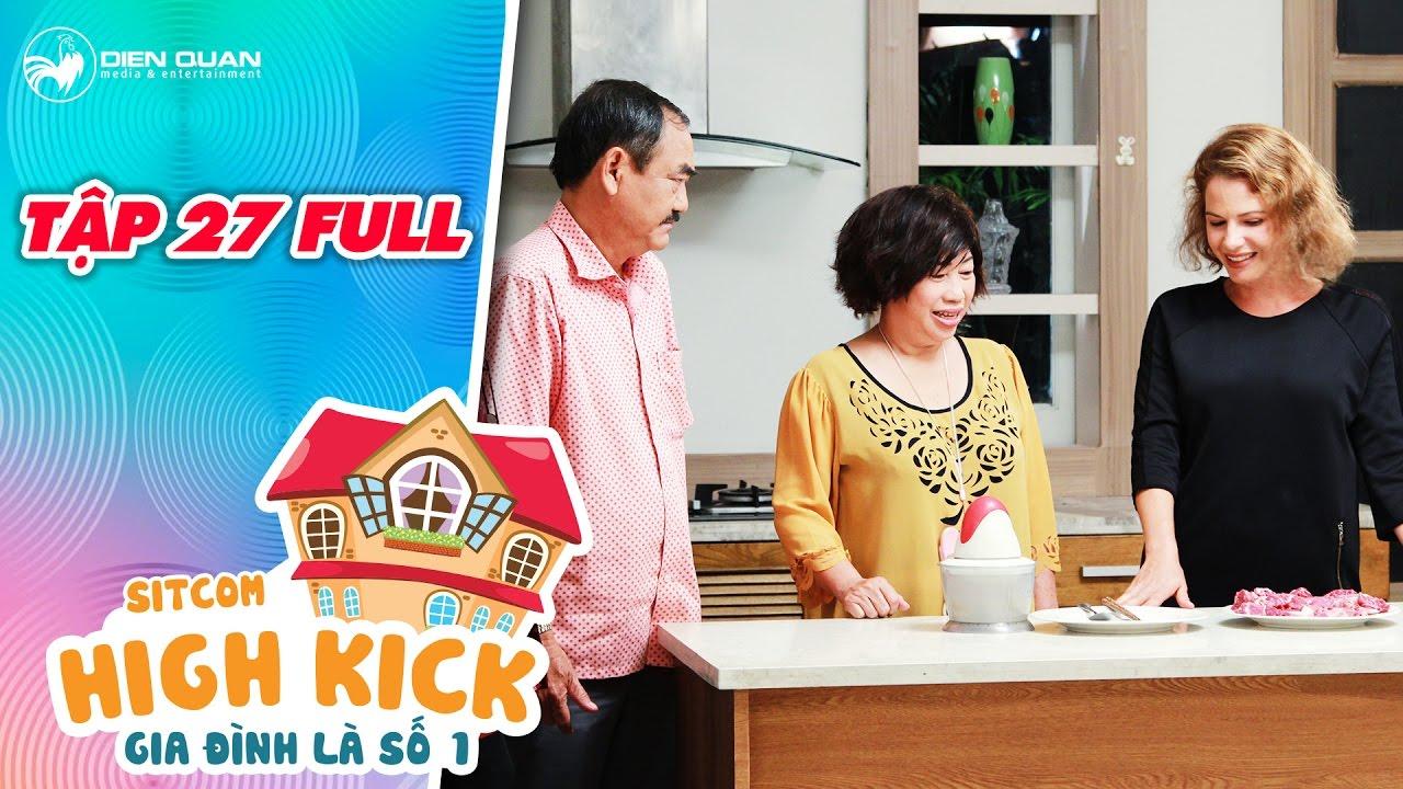 Gia đình là số 1 sitcom   tập 27 full: Việt Anh, Phi Phụng phát hoảng vì không biết tiếng anh