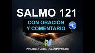 SALMO 121 con PODEROSA ORACIÓN y EXPLICACIÓN Biblia Hablada, en Audio Narrada NVI