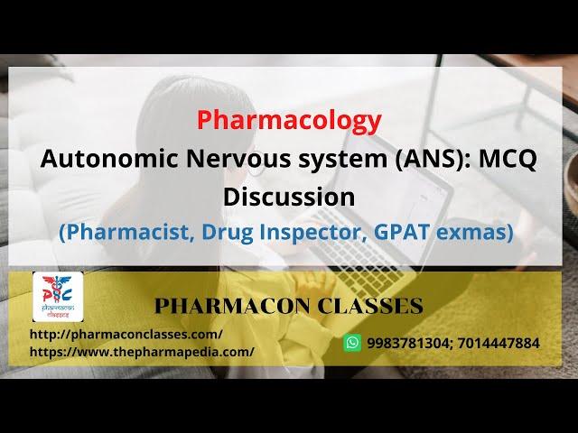 Autonomic Nervous system (ANS): MCQ Discussion Part II