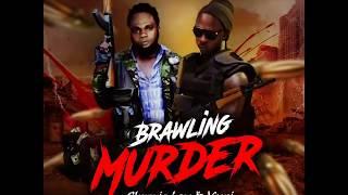 Chronic Law Ft Versi - Brawling Murder (October 2018)