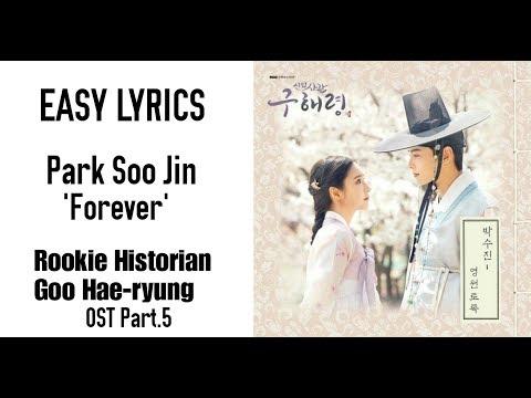 Download Park Soo Jin - ForeverRookie Historian Goo Hae-ryung OST Part.5 Easy s Mp4 baru