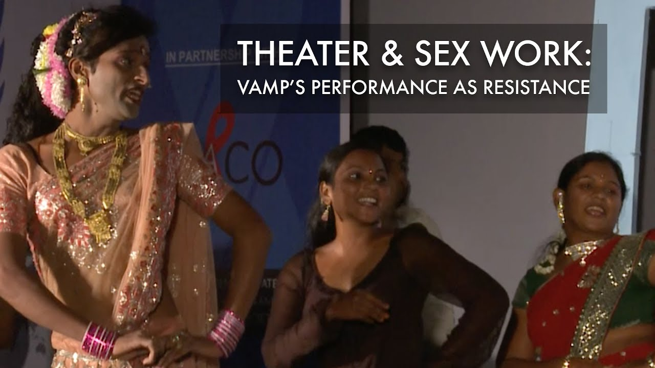 Theater and Sex Work: VAMP's Performance as Resistance