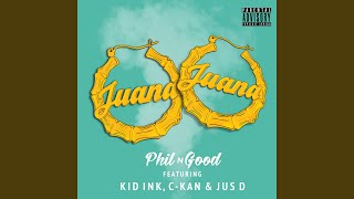 Juana (Remix) (feat. Kid Ink, C-Kan & Jus D)