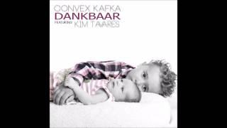 Convex Kafka - Dankbaar ft. Kim Tavares (Audio)