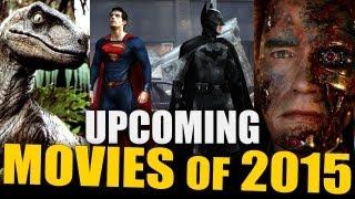 UPCOMING MOVIES OF 2015 (Batman VS Superman, Terminator 5, Jurassic Park 4)