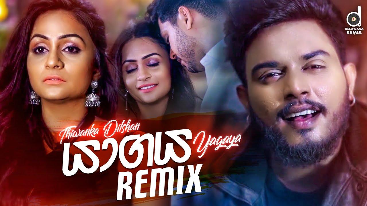 Download Yagaya (Remix) - Thiwanka Dilshan    Dexter ft. Zack N   Sinhala Remix Songs   New Sinhala DJ Songs