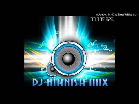 DJ Manish Mix