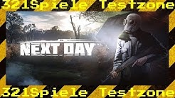 Next Day Survival - Angespielt Testzone - Gameplay Deutsch