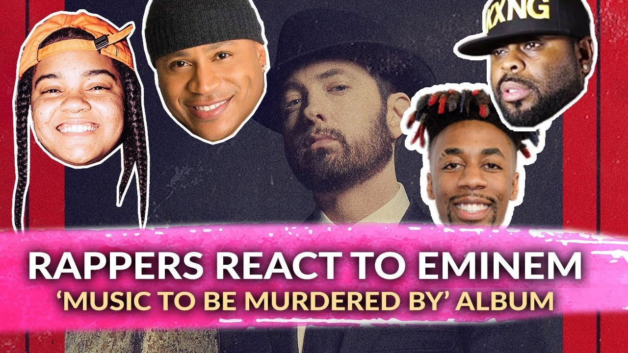 Rappers React to Eminem Music To Be Murdered By, Young MA, Crooked, LL Cool J & More