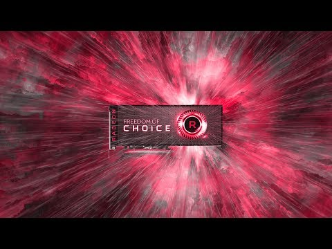 AMD Radeon™ Graphics: Freedom of Choice