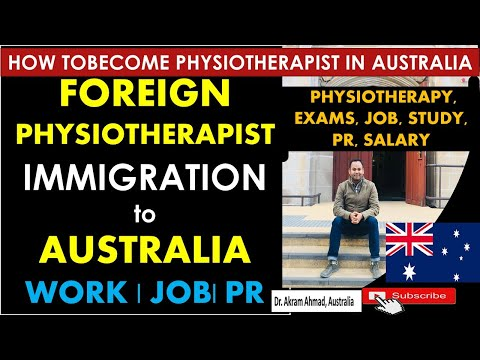 FOREIGN PHYSIOTHERAPIST IMMIGRATION To AUSTRALIA || Become A Physiotherapist In AUSTRALIA