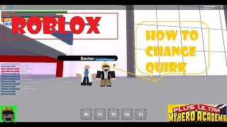 HOW TO CHANGE YOUR QUIRK | PLUS ULTRA MHA | ROBLOX