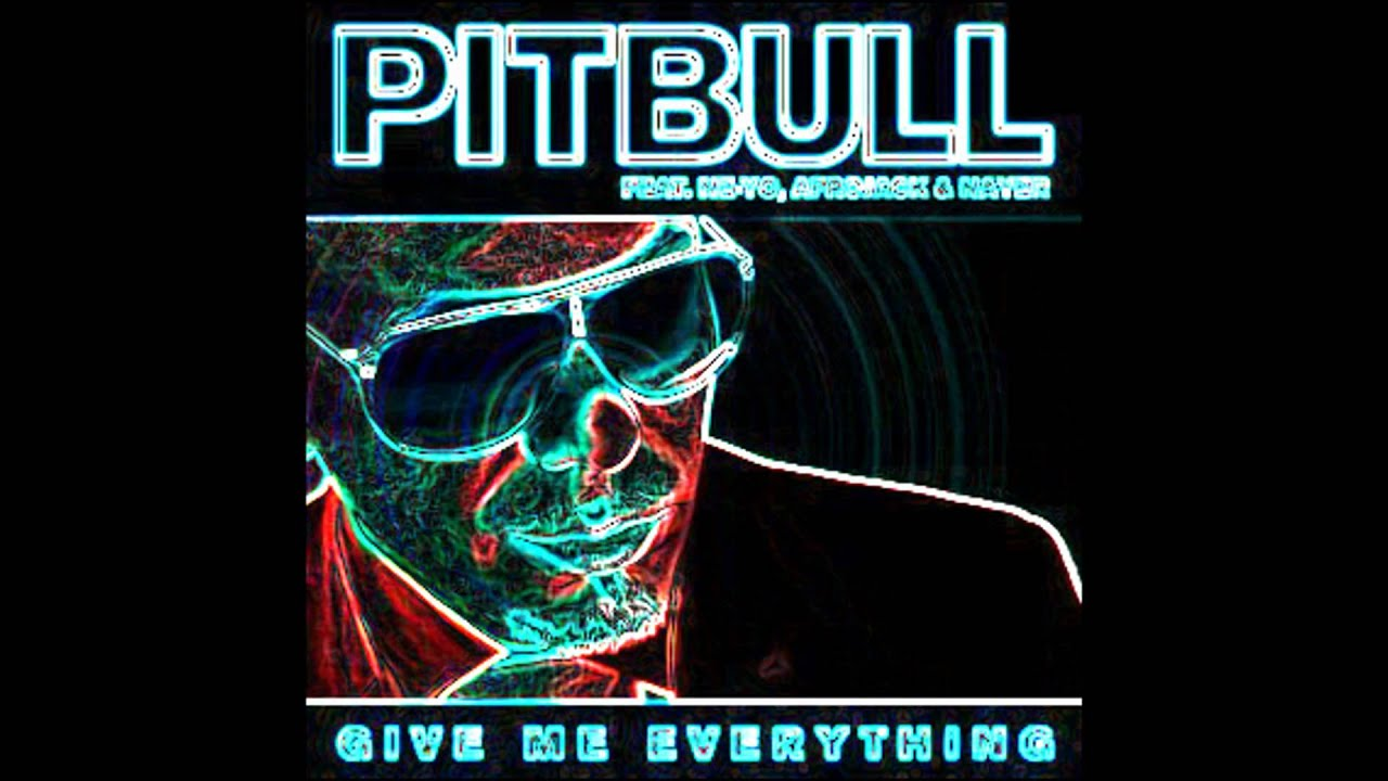 Pitbull Give Me Everything Ft Ne Yo Nayer High Quality Audio Download Link Youtube