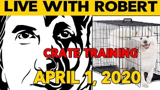 Crate Training Your Dog Q&A  LIVE Dog Training