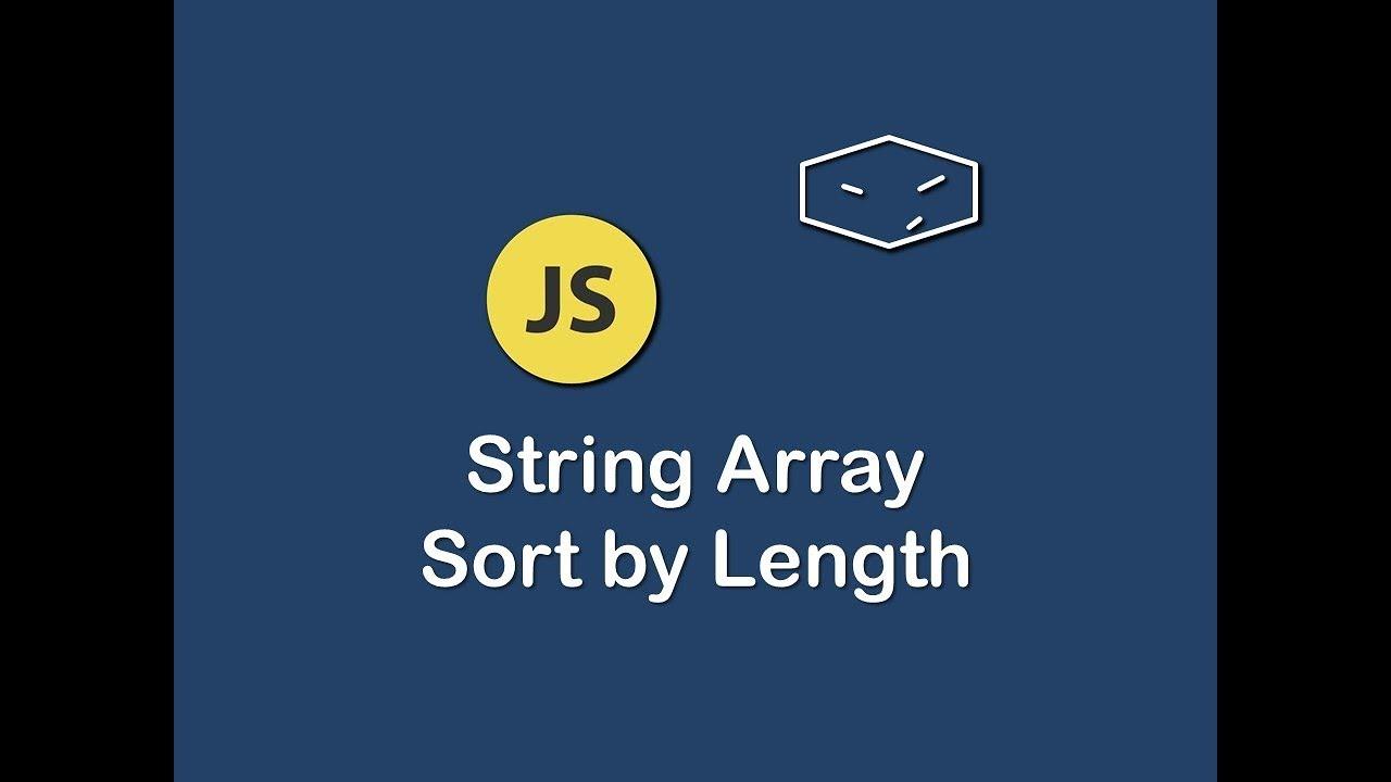 string array sort by length in javascript