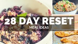 Hi guys! welcome back to my channel :) i hope you enjoy this #28dayreset meal ideas video. so many of have asked what ate during the 28 day reset, h...