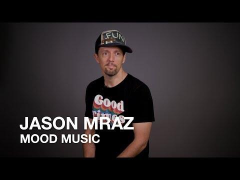 Mood Music With Jason Mraz