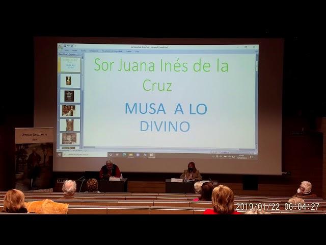 Sor Juana Inés de la Cruz, La Décima Musa Mexicana   Conferencia
