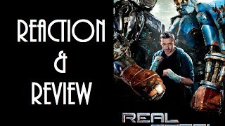 Reaction & Review | Real Steel