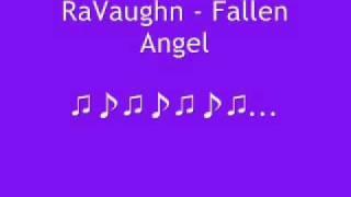 RaVaughn - Fallen angel+DOWNLOADLINK!